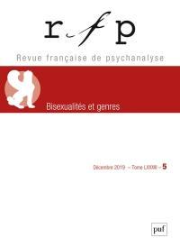Revue française de psychanalyse. n° 5 (2019), Bisexualités et genres