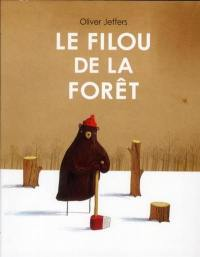 Le filou de la forêt