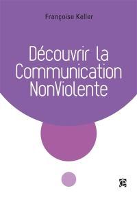 Découvrir la communication non-violente
