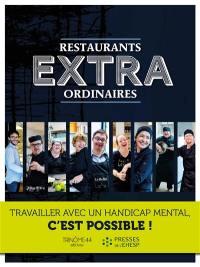 Restaurants extraordinaires