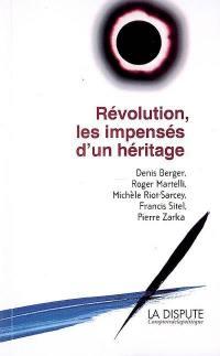 Révolution, les impensés d'un héritage