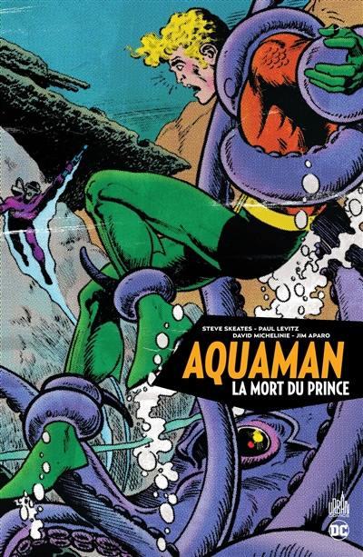 Aquaman, La mort du prince