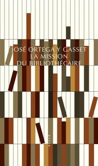 La mission du bibliothécaire