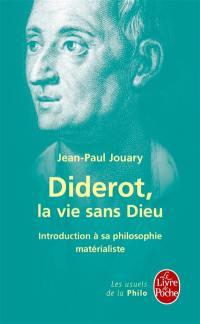 Diderot, la vie sans Dieu