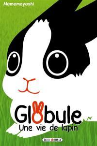 Globule, une vie de lapin