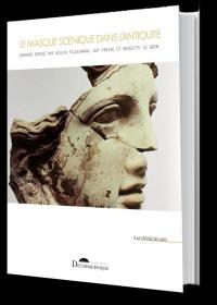 Le masque scénique dans l'Antiquité