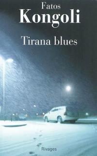 Tirana blues