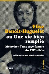 Elise Benoit-Huguelet ou Une vie bien remplie