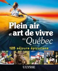 Plein air et art de vivre au Québec