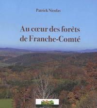 Au coeur des forêts de Franche-Comté