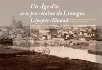 Un âge d'or de la porcelaine de Limoges