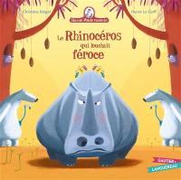 Mamie Poule raconte. Volume 19, Le rhinocéros qui louchait féroce