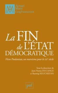 La fin de l'Etat démocratique