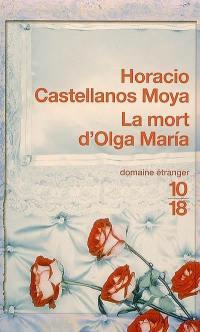 La mort d'Olga Maria