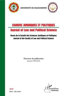 Cahiers juridiques et politiques = Journal of law and political science. n° 2019,