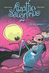 Agathe Saugrenu. Volume 3, Ça va péter !