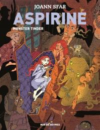 Aspirine. Volume 3, Monster Tinder