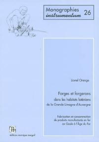 Forges et forgerons dans les habitats laténiens de la Grande Limagne d'Auvergne