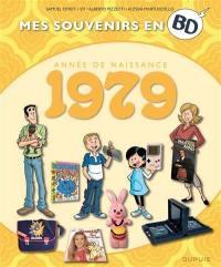 Mes souvenirs en BD. Vol. 40. Année de naissance : 1979