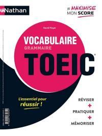 Grammaire, vocabulaire, TOEIC