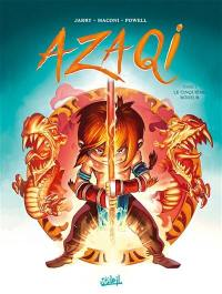 Azaqi. Volume 1, Le cinquième rôdeur