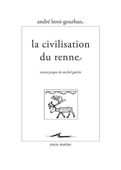 La civilisation du renne
