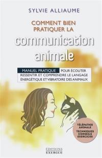 Comment bien pratiquer la communication animale