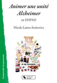 Animer une unité Alzheimer en EHPAD