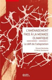 L'aménagement face à la menace climatique