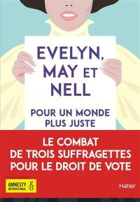 Evelyn, May et Nell