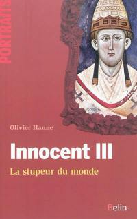 Innocent III : la stupeur du monde