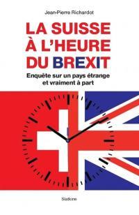 La Suisse à l'heure du Brexit