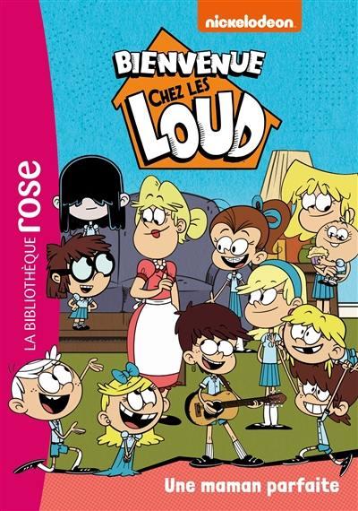 Bienvenue chez les Loud. Volume 28, Une maman parfaite