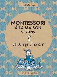 Montessori à la maison, 9-12 ans