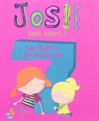 Josie tout court !, Le chiffre de la chance