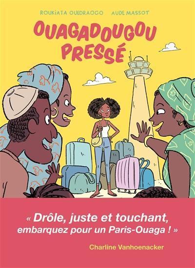 Ouagadougou pressé