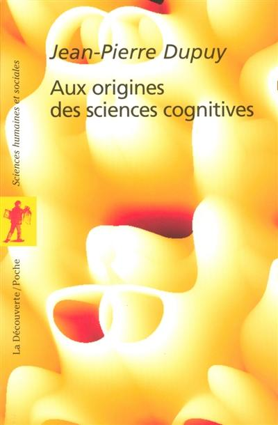Aux origines des sciences cognitives