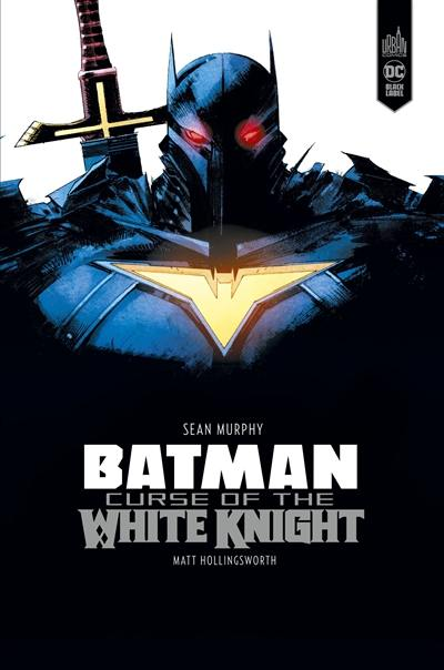 Batman : curse of the white knight
