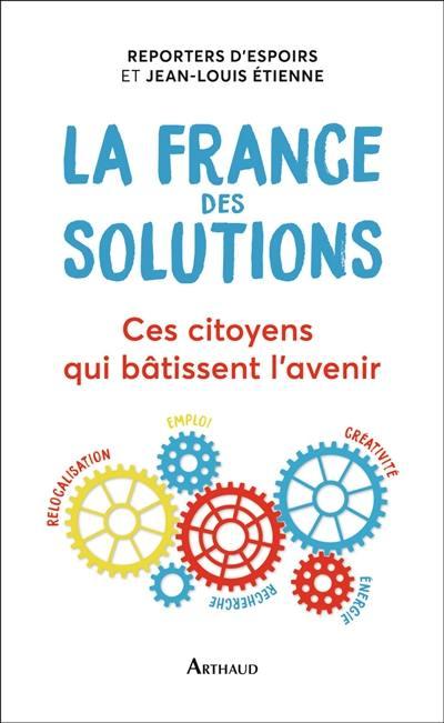 La France des solutions