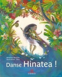 Danse, Hinatea !
