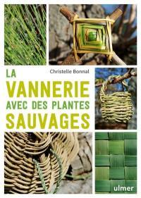 La vannerie avec des plantes sauvages