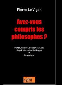 Avez-vous compris les philosophes ?