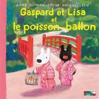 Gaspard et Lisa. Volume 31, Gaspard et Lisa et le poisson-ballon