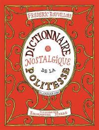 Dictionnaire nostalgique de la politesse