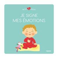 Je signe mes émotions
