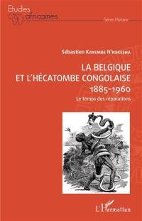 L'hécatombe congolaise 1885-1960