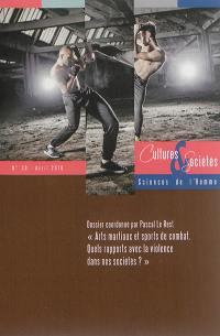 Cultures & sociétés. n° 38, Arts martiaux et sports de combat