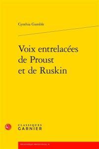 Voix entrelacées de Proust et de Ruskin