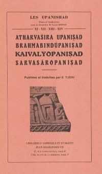 Les Upanishad. Volume 11-14, Atharvasira Upanishad