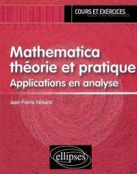 Mathematica, théorie et pratique